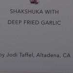 Shackshuka with Deep Fried Garlic