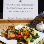 Golden-Garlic Hoisin Salmon Cakes with California Slaw and Sesame Garlic Chips